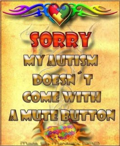 autism mute button saying