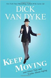 Dick Van Dyke Keep Moving
