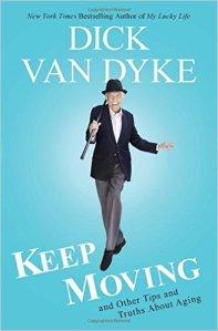 Dick Van Dyke Keep Moving