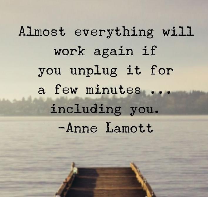 unplug it quote