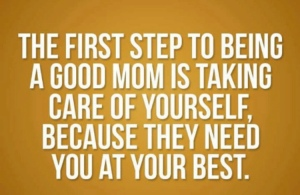 Mom quote first step