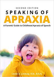 Speaking of Apraxia Second Edition